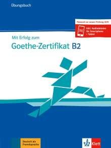 Andrea Frater: Mit Erfolg zum Goethe-Zertifikat B2, Buch