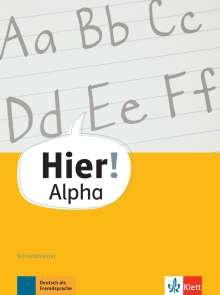 Vasili Bachtsevanidis: Hier! Alpha. Schreibtrainer, Buch