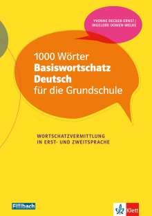 Yvonne Decker-Ernst: 1000 Wörter Basiswortschatz Deutsch für die Grundschule, Buch