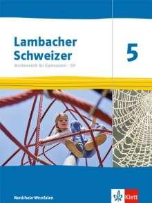 Lambacher Schweizer Mathematik 5 - G9. Schülerbuch Klasse 5. Ausgabe Nordrhein-Westfalen ab 2019, Buch