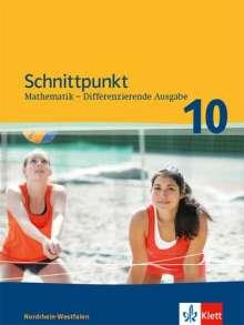 Schnittpunkt Mathematik 10. Differenzierende Ausgabe Nordrhein-Westfalen. Schülerbuch Klasse 10, Buch