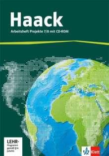 Der Haack Weltatlas für Sekundarstufe 1. Arbeitsheft Projekte 7/8 mit Übungssoftware, Buch
