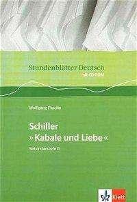 Wolfgang Pasche: Stundenblätter Deutsch. Friedrich Schiller: Kabale und Liebe. mit CD-ROM, Buch