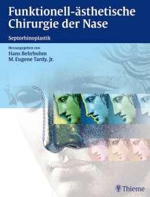 Hans Behrbohm: Funktionell-ästhetische Chirurgie der Nase, Buch