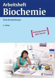 Timo Brandenburger: Arbeitsheft Biochemie, Buch