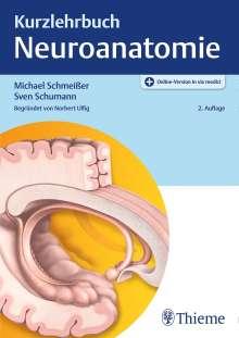 Michael Schmeißer: Kurzlehrbuch Neuroanatomie, 1 Buch und 1 Diverse