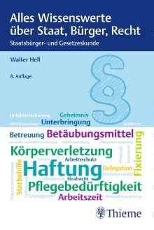 Walter Hell: Alles Wissenswerte über Staat, Bürger, Recht, Buch