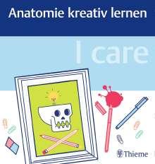 I care - Anatomie kreativ lernen, Buch
