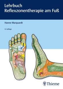 Hanne Marquardt: Lehrbuch Reflexzonentherapie am Fuß, Buch