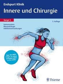 Endspurt Klinik Skript 5: Innere und Chirurgie - Immunsystem, Rheumatologie, Buch