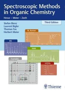 Laurent Bigler: Spectroscopic Methods in Organic Chemistry, Buch