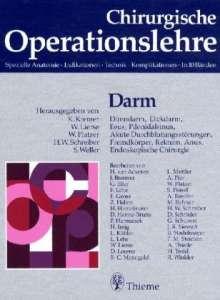 Band 6: Darm Dünndarm, Dickdarm, Ileus, Pilonidalsinus, Akute Durchblutungsstörungen, Buch