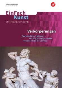 Florian Adler: EinFach Kunst. Menschenbild und Figuration. Unterrichtsmodelle, Buch