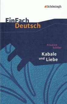 Friedrich von Schiller: Kabale und Liebe. Mit Materialien, Buch