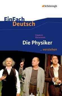 Friedrich Dürrenmatt: Die Physiker EinFach Deutsch ...verstehen, Buch