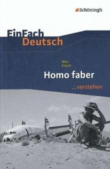 Max Frisch: Homo faber. EinFach Deutsch ...verstehen, Buch