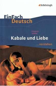 Friedrich Schiller: Kabale und Liebe. EinFach Deutsch ...verstehen, Buch