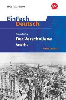 Roland Kroemer: Der Verschollene (Amerika). EinFach Deutsch ... verstehen, Buch