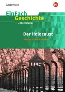 Johannes Chwalek: Der Holocaust. EinFach Geschichte ...unterrichten, Buch