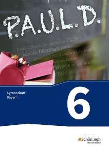P.A.U.L. D. (Paul) 6. Schülerbuch. Gymnasien G8. Bayern, Buch