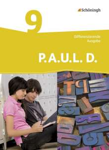 P.A.U.L. D. (Paul) 9. Schülerbuch. Differenzierende Ausgabe, Buch