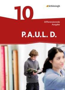 P.A.U.L. D. (Paul) 10. Schülerbuch. Differenzierende Ausgabe, Buch