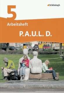P.A.U.L. D. (Paul) 5. Arbeitsheft. Realschule, Buch