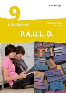 P.A.U.L. D. (Paul) 9. Arbeitsheft. Differenzierende Ausgabe, Buch