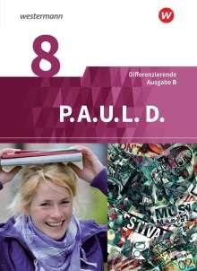P.A.U.L. D. (Paul) 8. Schülerbuch. Differenzierende Ausgabe für Realschulen und Gemeinschaftsschulen. Baden-Württemberg, Buch