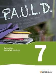 P.A.U.L. D. (Paul) 7. Schülerbuch. Gymnasien. Baden-Württemberg u.a., Buch