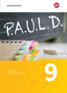 P.A.U.L. D. (Paul) 9. Schülerbuch. Gymnasien. Baden-Württemberg u.a., Buch