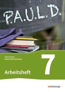 P.A.U.L. D. (Paul) 7. Arbeitsheft. Gymnasien in Baden-Württemberg u.a., Buch