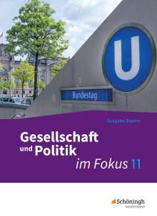 ... im Fokus 1. Sozialkunde. Gymnasiale Oberstufe. Neuabearbeitung. Bayern, Buch
