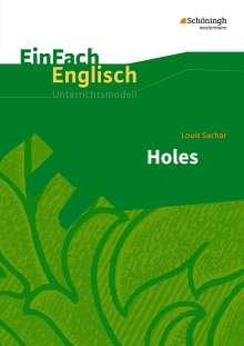 Louis Sachar: Holes. EinFach Englisch Unterrichtsmodelle, Buch