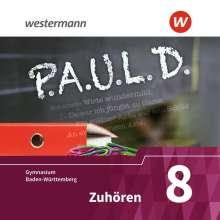 P.A.U.L. D. (Paul)  8. Zuhören. Audio-Doppel-CD. Gymnasien in Baden-Württemberg u.a., CD