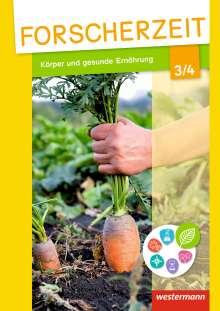Forscherzeit 3 / 4. Schülerheft. Körper und gesunde Ernährung, Buch