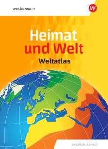 Heimat und Welt Weltatlas. Aktuelle Ausgabe Sachsen-Anhalt, Buch