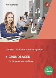 Ursula Wathling: Kaufmann/Kauffrau für Büromanagement. Grundlagenband: Schülerband, Buch