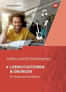 Ursula Wathling: Kaufmann/Kauffrau für Büromanagement. Lernsituationen und Übungen: Schülerband, Buch