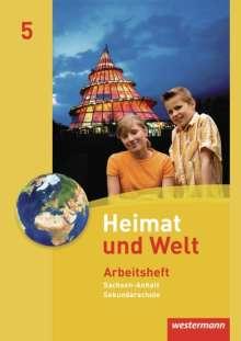Heimat und Welt 5. Arbeitsheft. Sekundarschule. Sachsen-Anhalt, Buch