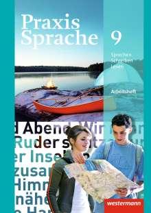 Praxis Sprache 9. Arbeitsheft. Allgemeine Ausgabe, Buch