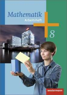Mathematik 8. Arbeitsheft. Arbeitshefte für die Sekundarstufe 1, Buch
