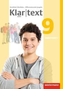 Klartext 9. Arbeitsheft. Differenzierende Ausgabe. Nordrhein-Westfalen, Buch