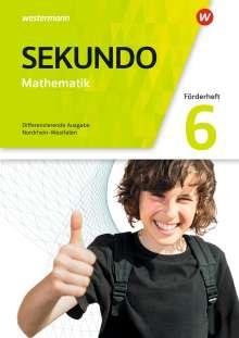 Sekundo 6. Förderheft. Mathematik für differenzierende Schulformen. Mathematik für differenzierende Schulformen. Nordrhein-Westfalen, Buch