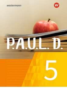 P.A.U.L. D. (Paul) 5. Schülerbuch. Für Gymnasien und Gesamtschulen - Neubearbeitung, Buch