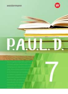 P.A.U.L. D. (Paul) 7. Schülerbuch. Für Gymnasien und Gesamtschulen - Neubearbeitung, Buch