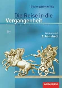 Die Reise in die Vergangenheit 5/6. Arbeitsheft. Sachsen-Anhalt, Buch
