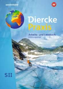 Diercke Praxis SII. Schülerband. Einführungsphase. Nordrhein-Westfalen, Buch