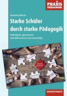 Manfred Bönsch: Starke Schüler durch starke Pädagogik, Buch