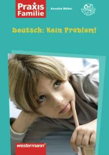 Annette Weber: Deutsch: Kein Problem !, Buch